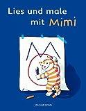 Meine Fibel - Zu allen Ausgaben: Lies und male mit Mimi -