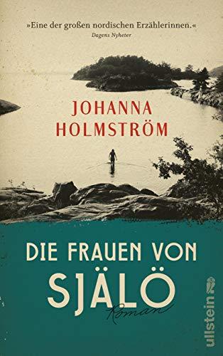 Buchseite und Rezensionen zu 'Die Frauen von Själö: Roman' von Johanna Holmström