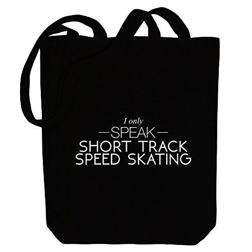 Idakoos I only speak Short Track Speed Skating - Sport - Bereich für Taschen