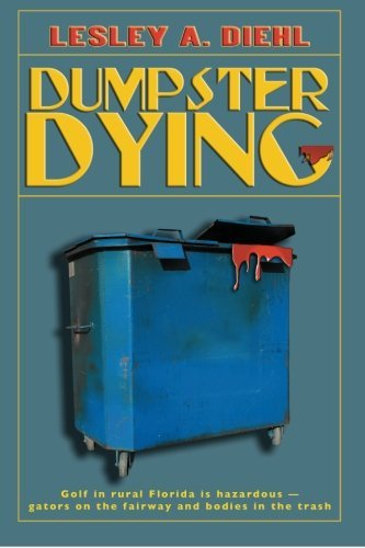 Dumpster Dying: Golf in rural Florida is hazardous d'occasion  Livré partout en Belgique