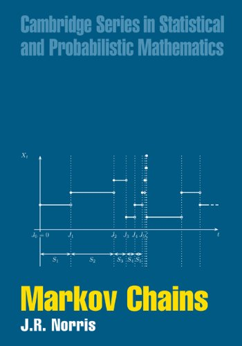 Markov Chains (Cambridge Series in Statistical and Probabilistic Mathematics Book 2) (English Edition)