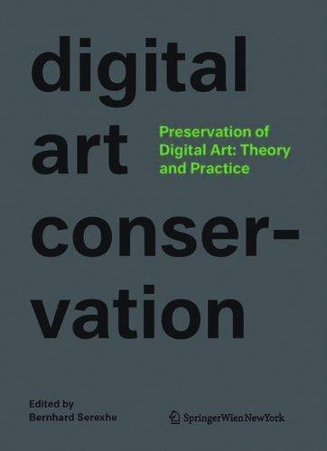 Preservation of Digital Art: Theory and Practice by Serexhe, Bernhard (2013) Hardcover par Bernhard Serexhe