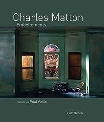 CHARLES MATTON. Emboîtements