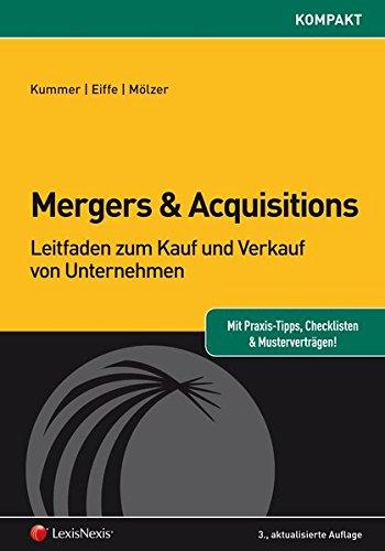 Mergers & Acquisitions: Leitfaden zum Kauf und Verkauf von Unternehmen (Orac kompakt)