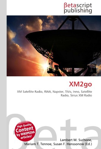 xm2go-xm-satellite-radio-riaa-napster-tivo-inno-satellite-radio-sirius-xm-radio
