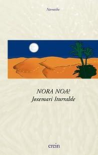 Nora Noa/Iturralde par Joxemari Iturralde