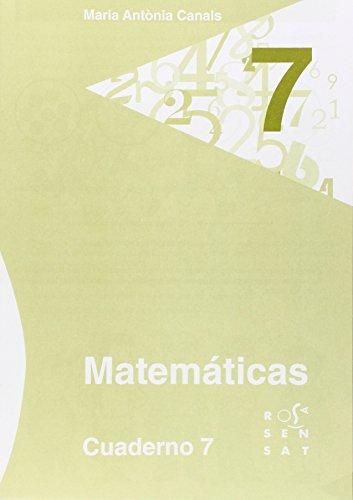 Matemáticas. Cuaderno 7 (Los cuadernos de Maria Antònia Canals) - 9788492748600