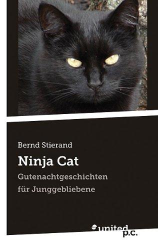 Ninja Cat: Gutenachtgeschichten für Junggebliebene (German ...