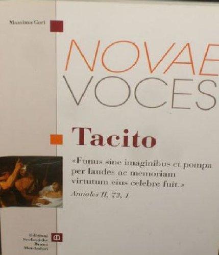 Novae voces. Tacito. Per i Licei e gli Ist. magistrali
