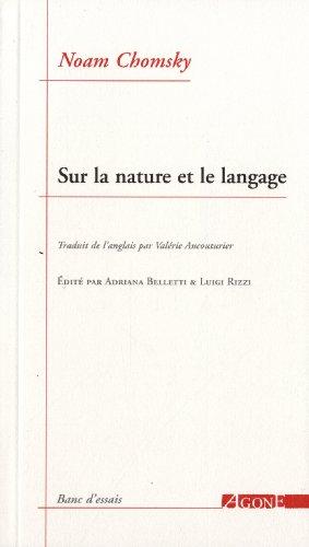 Sur la nature et le langage par Noam Chomsky, Adriana Belletti, Luigi Rizzi