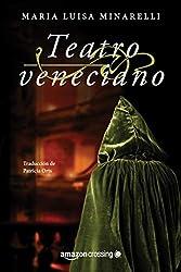 Teatro veneciano (Misterios venecianos nº 3) (Spanish Edition)