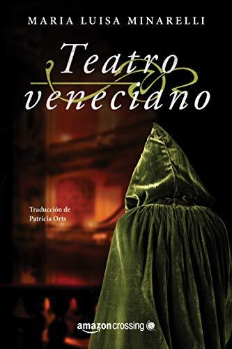 Teatro veneciano (Misterios venecianos nº 3) por Maria Luisa Minarelli