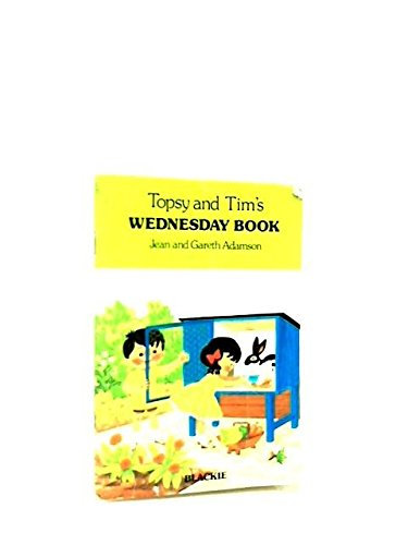 Topsy and Tim's Wednesday book