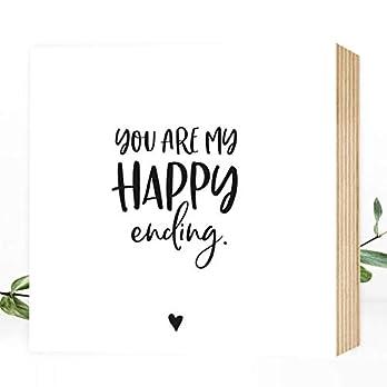 Wunderpixel® Holzbild You are my happy ending – 15x15x2cm zum Hinstellen/Aufhängen, echter Fotodruck mit Spruch auf Holz…
