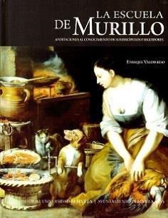 Escuela de Murillo,La (Arte) por Enrique Valdivieso González