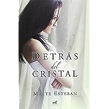 Detrás Del Cristal (NOVELA VERGARA)
