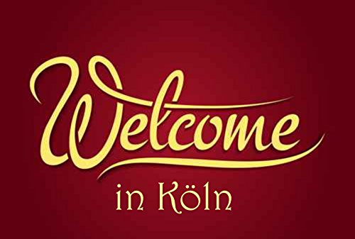 Creativ Deluxe Welcome in Köln – Fussmatte Bedruckt Türmatte Innenmatte Schmutzmatte lustige Motivfussmatte