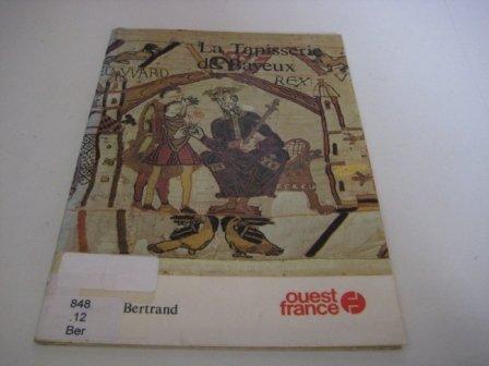 Tapisserie de Bayeux, en anglais, ancienne édition par Bertrand Simone