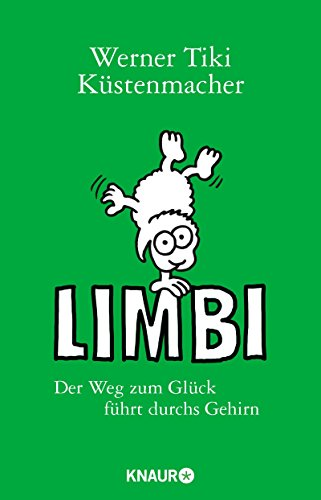 limbi-der-weg-zum-gluck-fuhrt-durchs-gehirn