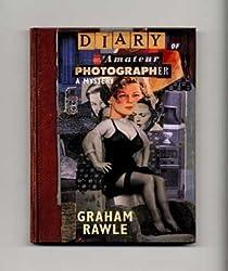 Diary of an Amateur Photographer by Graham Rawle (1998-09-01)