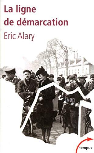 La Ligne de démarcation par Éric ALARY