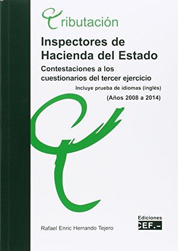 Inspectores de Hacienda del Estado. Contestaciones a los cuestionarios del tercer ejercicio