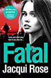 Fatal: Be gripped in the new year by the latest crime thriller from the best selling ...