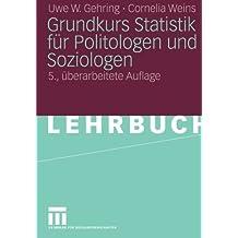 Grundkurs Statistik Für Politologen Und Soziologen (German Edition)