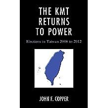 the kmt returns to power copper john f