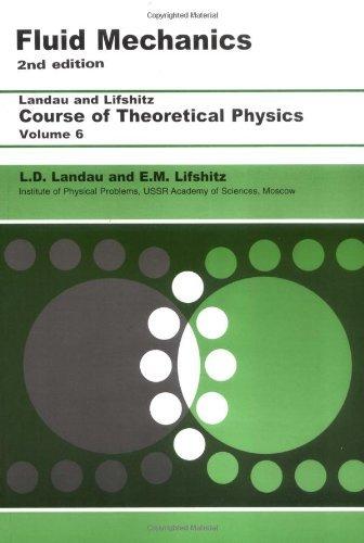 By L. D. Landau Fluid Mechanics: Volume 6 (Course of Theoretical Physics) (2nd Edition) [Paperback]