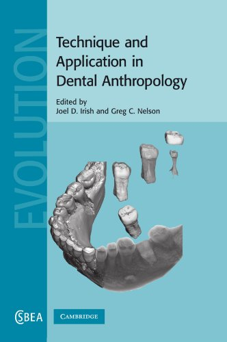 Technique and Application in Dental Anthropology (Cambridge Studies in Biological and Evolutionary Anthropology)