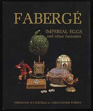 Faberge Imperial Eggs and other fantasies. (Imperial Faberge)