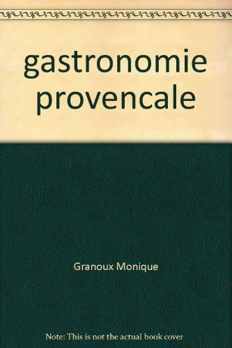 Gastronomie de Provence - 90 recettes simples