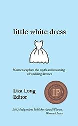Little White Dress (Dresses Book 1) (English Edition)