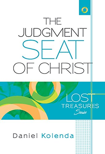 The Judgment Seat of Christ: The Lost Treasures Series