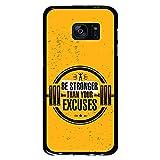 BJJ SHOP Étui Noir pour [ Samsung Galaxy S7 ], Coque en Silicone Souple TPU, Design: Phrase de Remise en Forme Motivationnelle, be Stronger Than Your Excuses