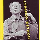 Songtexte von Franz Hohler - Hohler Kompakt