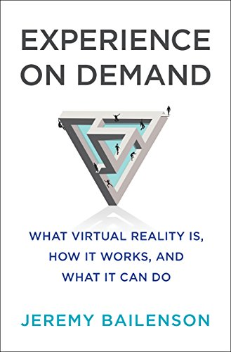 Experience on Demand: What Virtual Reality Is, How It Works, and What It Can Do (English Edition) (Intro Engineering)