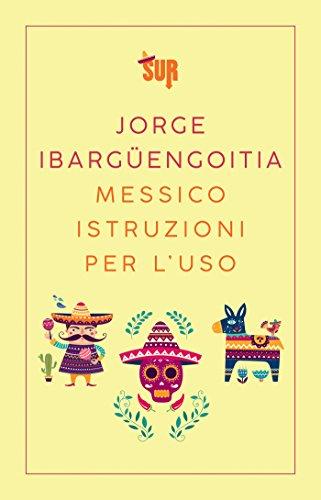 Messico istruzioni per l'uso (SUR)