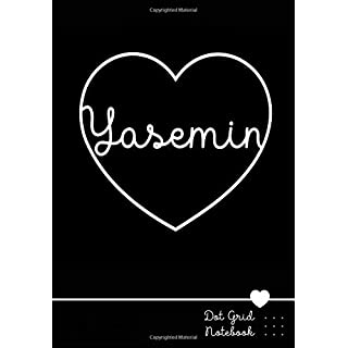 Yasemin Dot Grid Notebook: Personalized Heart Name Journal | Punktraster Notizbuch Herz mit Namen 100 Seiten