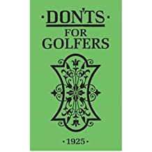 (Don'ts for Golfers) By Sandy Green (Author) Hardcover on (Sep , 2008)