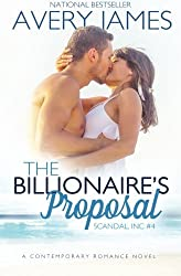 The Billionaire's Proposal (Scandal, Inc) (Volume 4) by Avery James (2016-01-06)