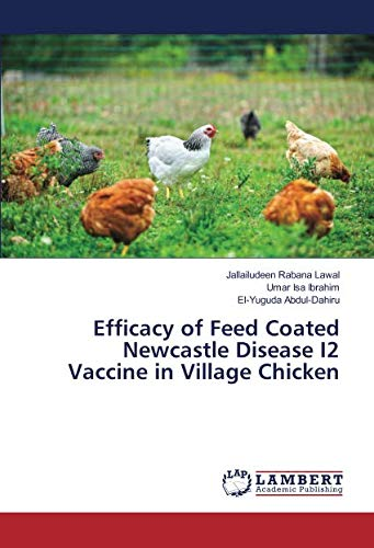 Efficacy of Feed Coated Newcastle Disease I2 Vaccine in Village Chicken