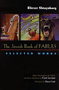 The Jewish Book of Fables par Eliezer Shtaynbarg