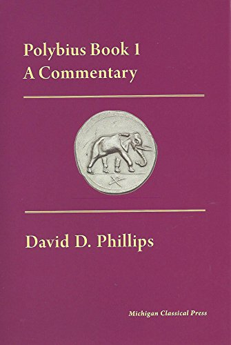 Polybius, a Commentary: Book I (Cultural Legacies)