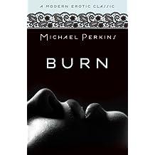 Burn (Modern Erotic Classics)