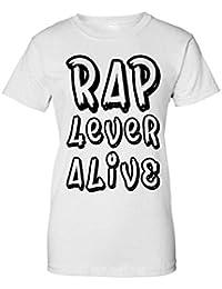 Rap 4 Ever Alive Hip Hop Typography Camiseta de Mujer 501d8bb5335
