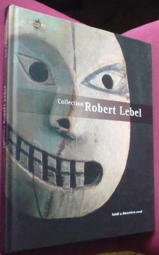 Collection Robert Lebel : Vente, Paris, Drouot-Richelieu, salle 7, 4 dcembre 2006
