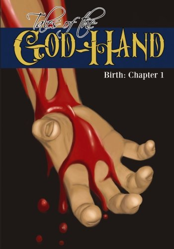 Tales of the God-Hand: Birth, Chapter 1 Ash Helm