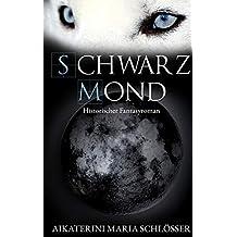 Schwarzmond (Die Blutwölfe 2)